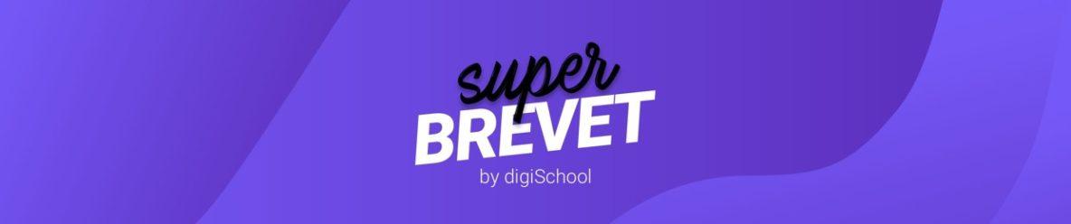 Super Brevet by digiSchool
